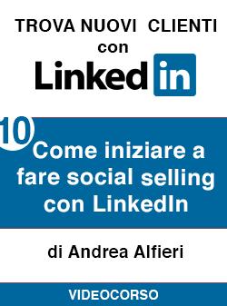 10 come iniziare social selling Linkedin