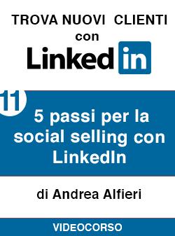 11 5 passi per social selling Linkedin