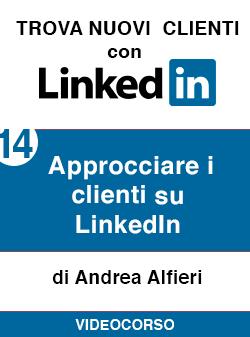 14 approcciare i clienti su Linkedin