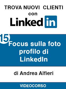15 focus foto profilo su Linkedin