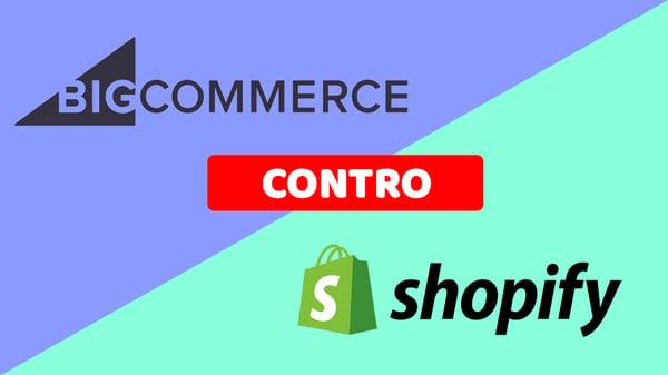 Comparazione BigCommerce e Shopify: differenze e caratteristiche