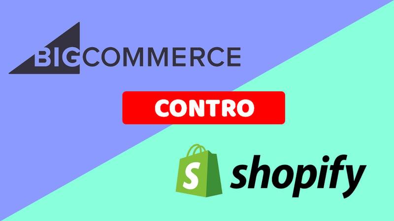 comparazione bigcommerce shopify