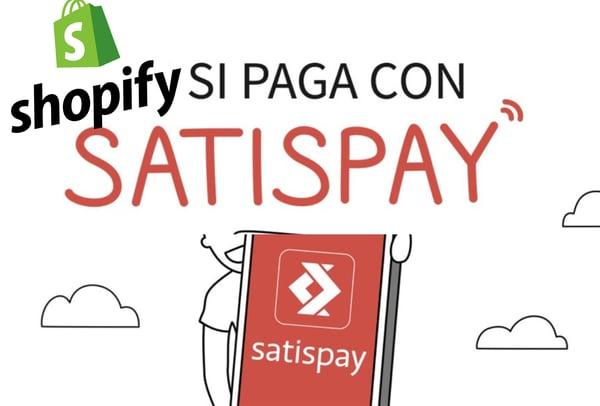 Satispay su Shopify (e altre novità in arrivo)