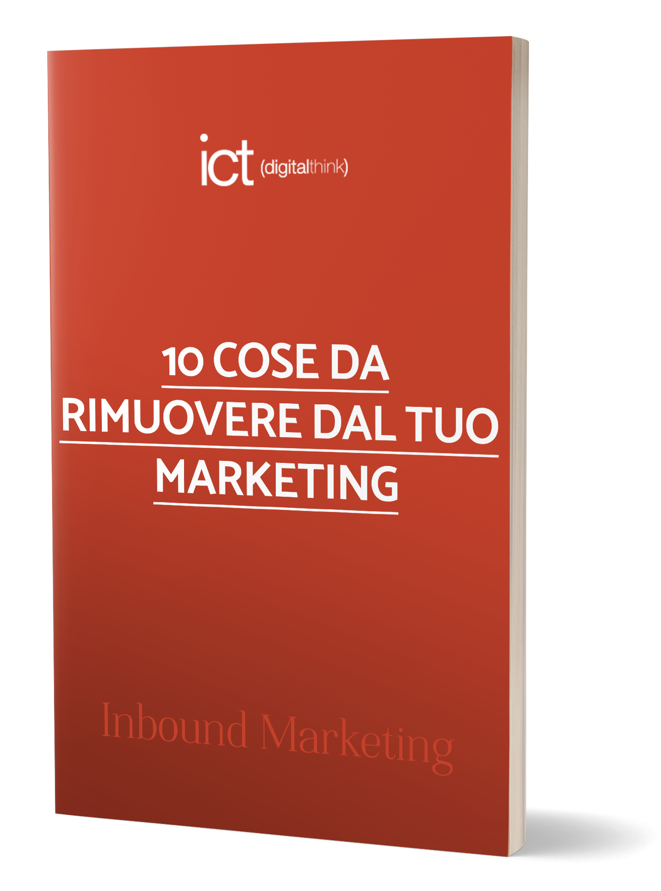 10 Cose da rimuovere dal tuo marketing
