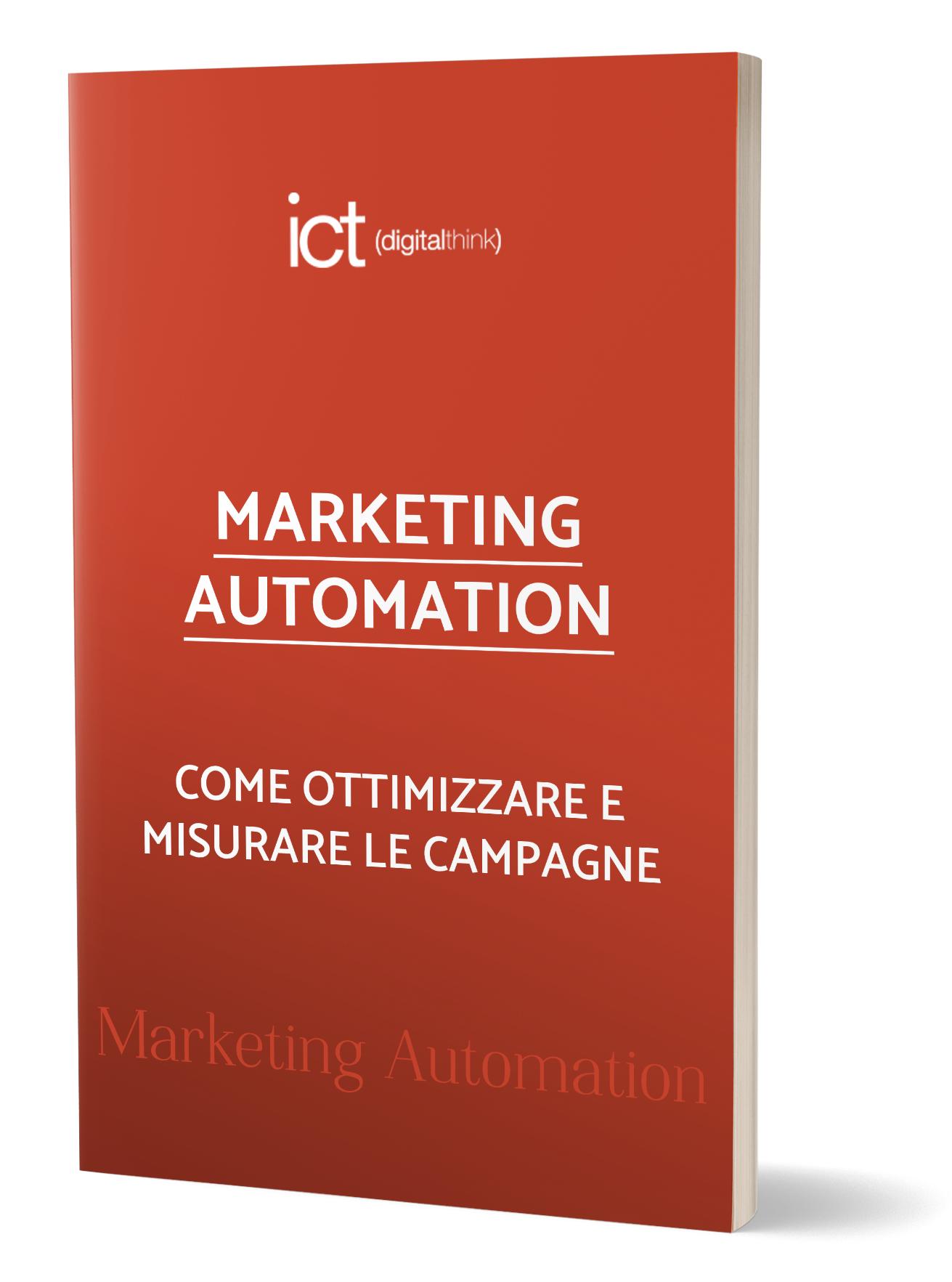 MARKETING AUTOMATION: come ottimizzare e misurare le campagne