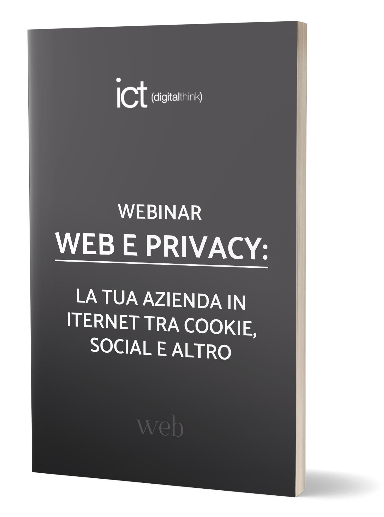 Webinar WEB E PRIVACY: la tua azienda in internet tra cookie, social e altro.
